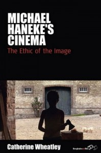 Michael Hanekes Cinema: The Ethic of the Image