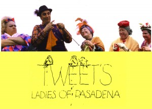 Tweets Ladies of Pasadena